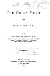 The Great Pilot and His Lessons