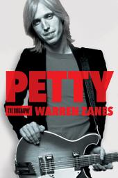 Petty : The Biography