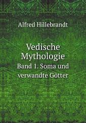 Vedische Mythologie: Band 1
