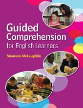 Guided Comprehension for English Learners