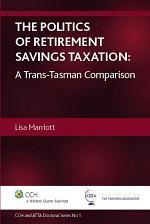 The Politics of Retirement Savings Taxation
