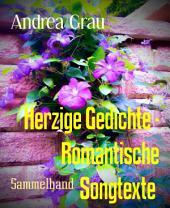 Zuckersüße Gedichte und romantische Songtexte: Band 3