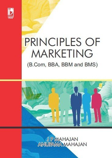 Principles Of Marketing For B Com Bba Bbm And Bms