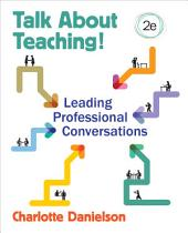Talk About Teaching!: Leading Professional Conversations, Edition 2