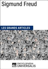 Sigmund Freud: (Les Grands Articles d'Universalis)