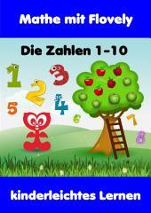 Mathe mit Flovely: Die Zahlen 1-10