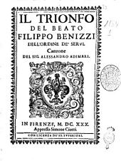 Il trionfo del beato Filippo Benizzi dell'ordine de' Servi. Canzone del sig. Alessandro Adimari