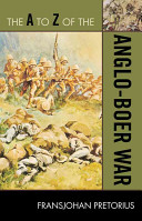 The A to Z of the Anglo Boer War