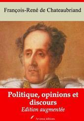 Politique, opinions et discours: Nouvelle édition augmentée
