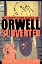 Orwell Subverted PDF