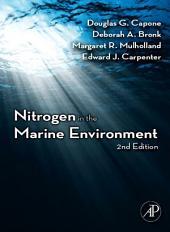 Nitrogen in the Marine Environment: Edition 2