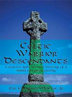 Celtic Warrior Descendants
