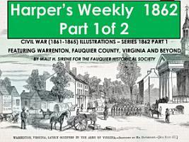 Harpers s Weekly 1862 Part 1 PDF