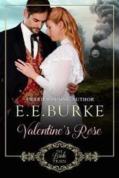 Valentine's Rose: Book 1, The Bride Train