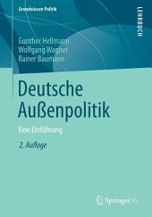 Deutsche Außenpolitik: Eine Einführung, Ausgabe 2