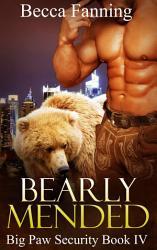 Bearly Mended Bbw Bear Shifter Bodyguard Hero Romance  Book PDF