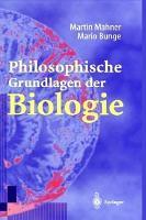 Philosophische Grundlagen Der Biologie PDF