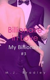 Billionaire in Love (My Billionaire #3)