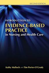 Introduction to Evidence-Based Practice in Nursing and Health Care: Edition 2