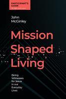Mission Shaped Living Participant s Guide PDF