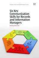 Six Key Communication Skills for Records and Information Managers PDF