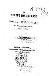 La Statue miraculeuse de Notre-Dame-du-Port