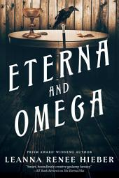 Eterna and Omega: The Eterna Files #2