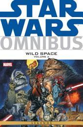 Star Wars Omnibus Wild Space Vol. 2