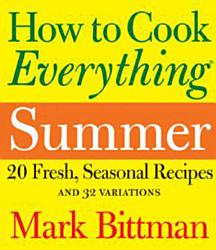 How To Cook Everything Summer Book PDF
