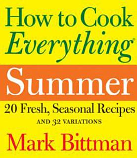How to Cook Everything  Summer Book
