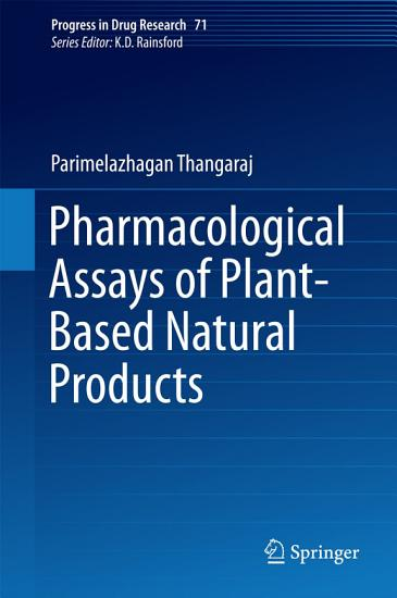 Pharmacological Assays of Plant Based Natural Products PDF