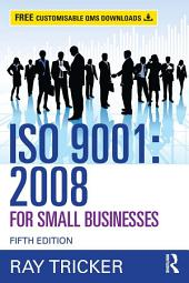 ISO 9001:2008 for Small Businesses: Edition 5
