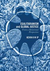 Egalitarianism and Global Justice: From a Relational Perspective