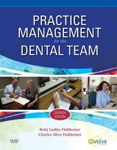 Practice Management for the Dental Team - E-Book: Edition 7