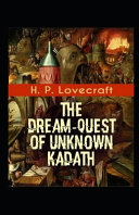 The Dream Quest of Unknown Kadath Illustrated PDF