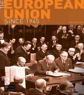 The European Union Since 1945: Edition 2