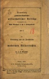 Die Bedeutung und die Fortschritte des modernen Völkerrechts
