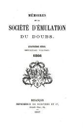 Mémoires de la Société d'émulation du Doubs: Volume1866