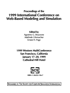 Proceedings of the 1999 International Conference on Web Based Modeling and Simulation