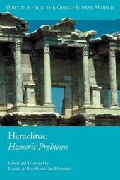Heraclitus: Homeric Problems