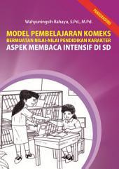 Model Pembelajaran Komeks: Bermuatan Nilai-nilai Pendidikan Karakter Aspek Membaca intensif di SD