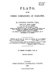 Plato: And the Other Companions of Sokrates, Volume 2