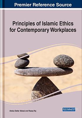 Principles of Islamic Ethics for Contemporary Workplaces