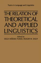 The Relation of Theoretical and Applied Linguistics