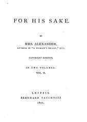For His Sake: Volume 2