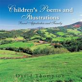 Children'S Poems and Illustrations: Rural Appalachia and Family