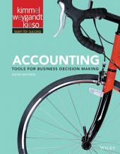 Accounting: Tools for Business Decision Making, 6th Edition: Edition 6