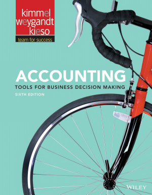 Accounting  Tools for Business Decision Making  6th Edition