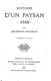 Histoire d'un paysan ...: ptie. 1789. Les états généraux. Nouv. éd