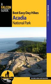 Best Easy Day Hikes Acadia National Park: Edition 3